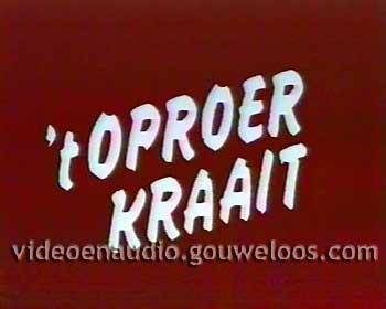 Het Oproer Kraait (1972) 01.jpg